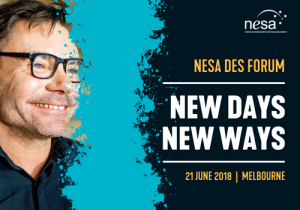 NESA DES Forum |  New Days - New Ways @ Mantra Tullamarine Hotel, Melbourne