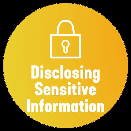 Disclosing Sensitive Information - Practitioner Toolkit
